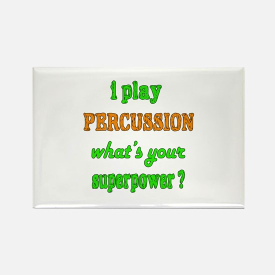 I play Percussion what's your sup Rectangle Magnet