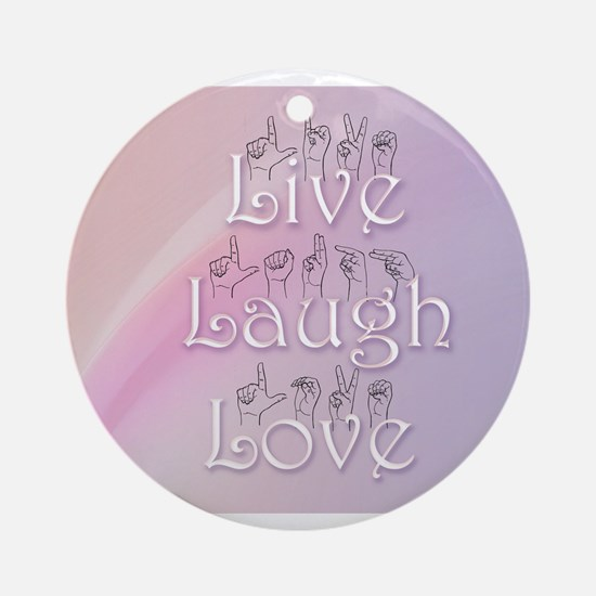 Live, Laugh, and Love Ornament (Round)