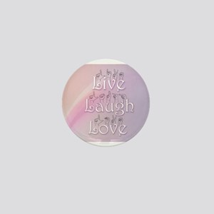 Live, Laugh, and Love Mini Button