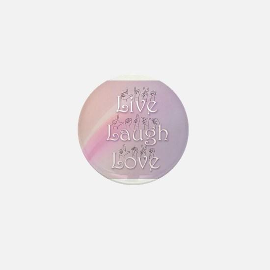 Live, Laugh, and Love Mini Button