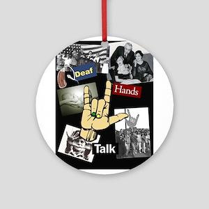 Deaf hands talk Ornament (Round)