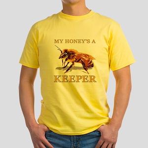 My Honey's a Keeper Yellow T-Shirt