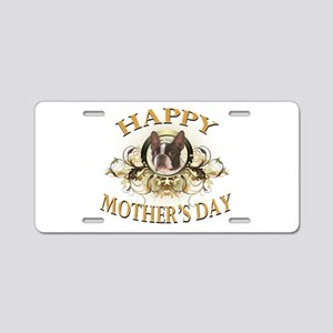 Happy Mother's Day Boston Terrier Aluminum License