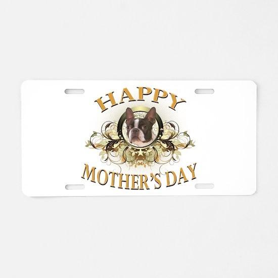Happy Mother's Day Boston Terrier Aluminum License