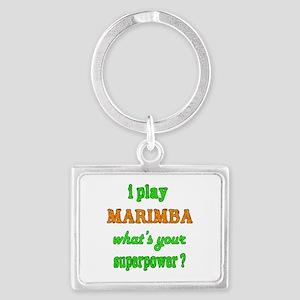I play Marimba what's your supe Landscape Keychain