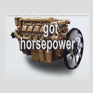Got horsepower? Wall Calendar