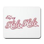 Enjoy Halo Halo Mousepad