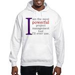 Project Management Tool Hooded Sweatshirt