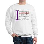 Project Management Tool Sweatshirt