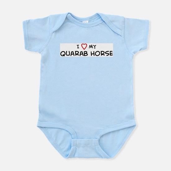 I Love Quarab Horse Infant Creeper