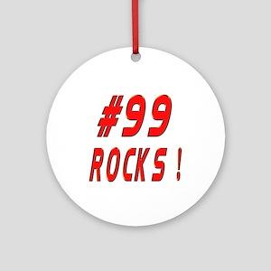 99 Rocks ! Ornament (Round)