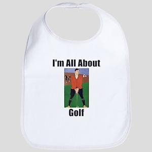 I'm All About Golf Bib