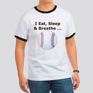 Eat, Sleep, Breathe Baseball Ringer T