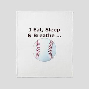 Baseball Eat Sleep Breathe Throw Blanket