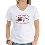 It Takes An Athlete To Dance Women's V-Neck T-Shir