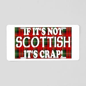 If it's not Scottish, It's Cr Aluminum License Pla