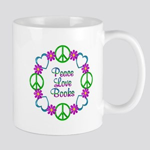 Peace Love Books 11 oz Ceramic Mug