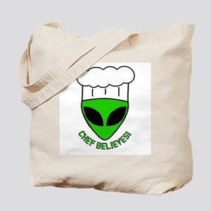 Chef Believes Tote Bag