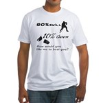 90% Skill, 10% Goon Fitted T-Shirt