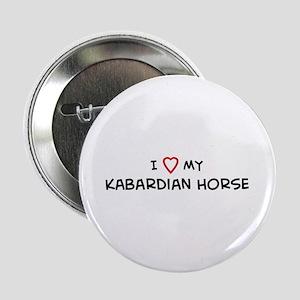 I Love Kabardian Horse Button
