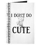 I Don't Do Cute - Cat Journal
