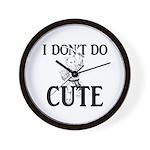 I Don't Do Cute - Cat Wall Clock