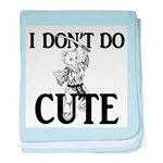 I Don't Do Cute - Cat baby blanket