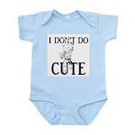 I Don't Do Cute - Cat Infant Bodysuit