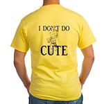 I Don't Do Cute - Cat Yellow T-Shirt