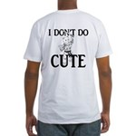 I Don't Do Cute - Cat Fitted T-Shirt