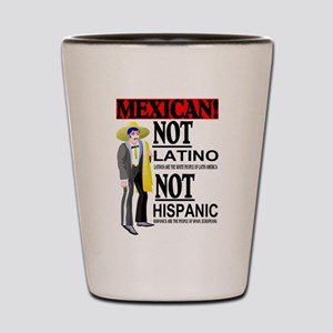 NOT LATINO Shot Glass