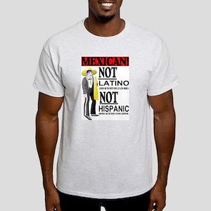 NOT LATINO Light T-Shirt