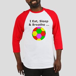 Soccer Eat Sleep Breathe Baseball Jersey