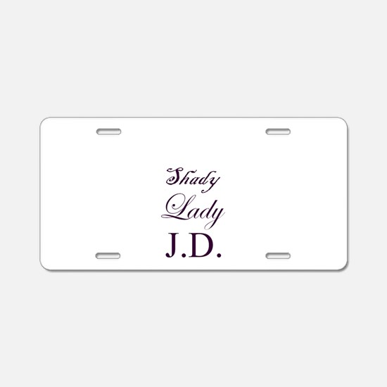 Shady Lady J.D. Aluminum License Plate
