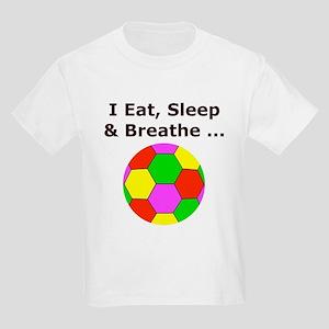 Soccer, Eat, Sleep & Breathe Kids Light T-Shirt