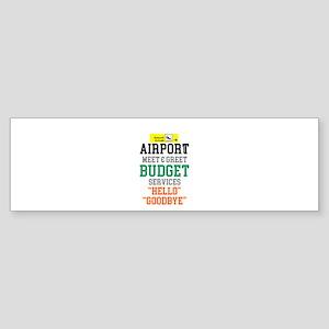 AIRPORT MEET & GREET Bumper Sticker