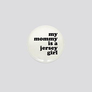 My Mommy is a Jersey Girl Mini Button