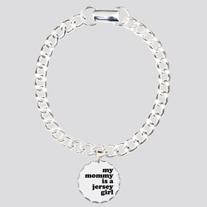 My Mommy is a Jersey Girl Charm Bracelet, One Char