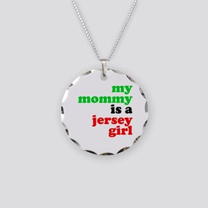 My Mommy is a Jersey Girl Necklace Circle Charm