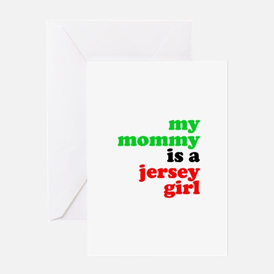 My Mommy is a Jersey Girl Greeting Card