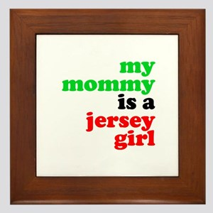 My Mommy is a Jersey Girl Framed Tile