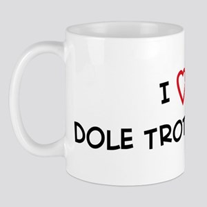 I Love Dole Trotter Horse Mug