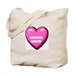 I Love My Arabian Horse Tote Bag