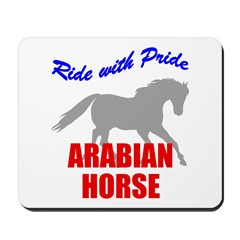 Ride With Pride Arabian Horse Mousepad