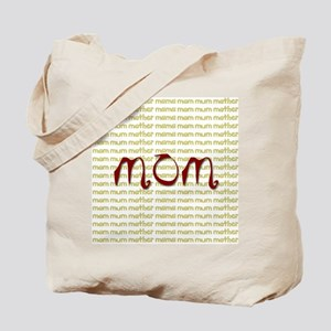 Mom - Mother Tote Bag