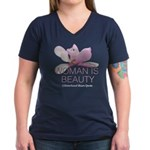 Woman Is Beauty Women's V-Neck Dark T-Shirt