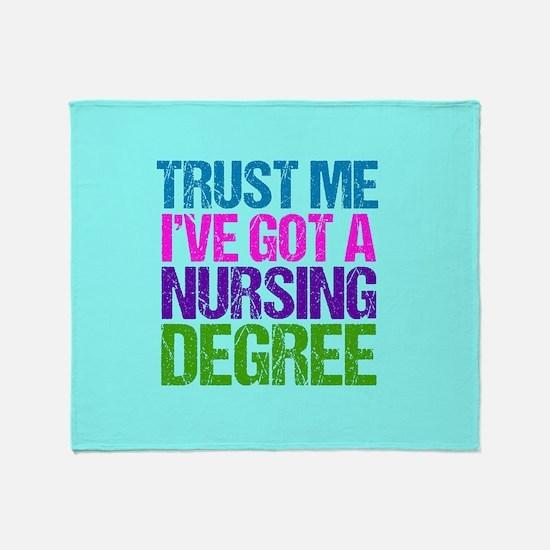 Trust Me Nurse Throw Blanket