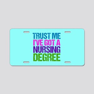 Trust Me Nurse Aluminum License Plate