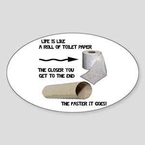 Funny Toilet Paper Life Sticker (Oval)