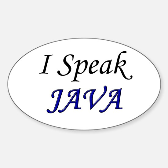 """I Speak Java"" Oval Decal"